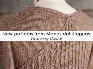 New Patterns from Manos del Uruguay