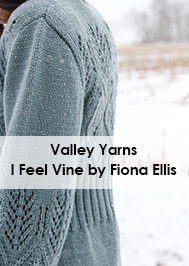 Valley Yarns DIR01 I Feel Vine by Fiona Ellis