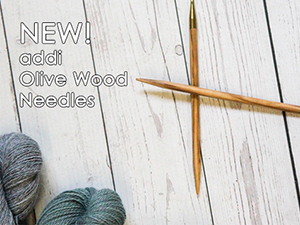 New addi Olive Wood needles