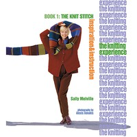 The Knitting Experience Book 1: The Knit Stitch