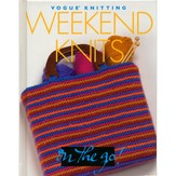Vogue Knitting on the Go - Weekend Knits