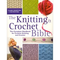 Knitting & Crochet Bible