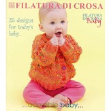 Filatura Di Crosa Baby's First Book Adorable Baby 2007