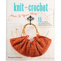 Knit or Crochet-Have It Your Way