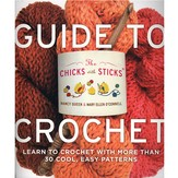The Chicks with Sticks Guide to Crochet