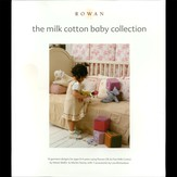 Rowan Milk Cotton Baby Collection