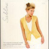 Sublime 623 The Second Luxuriously Exotic Soya Cotton Hand Knit Book