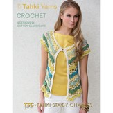 Tahki Yarns Crochet Spring/Summer 2013 (Cotton Classic Lite)