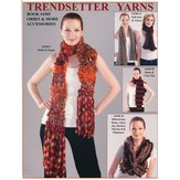 Trendsetter Yarns 4305 Orbit & More Accessories